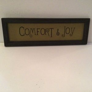 """Framed Comfort & Joy"""" Inspirational Sign"""